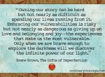 Owning our story…brave..our light