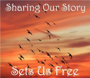 Sharing our story sets us free