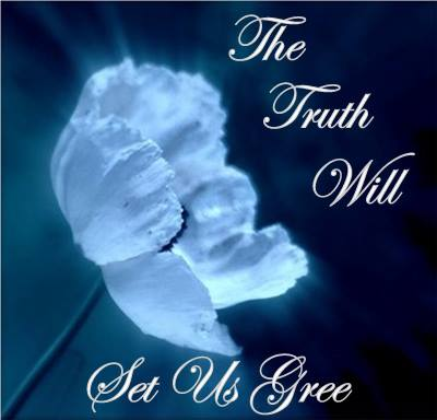 """The Truth will set us free"" The-truth-will-set-us-free"