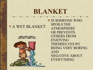 wet-blanket